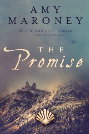 Cover for The Promise: A prequel novella to the Miramonde Series