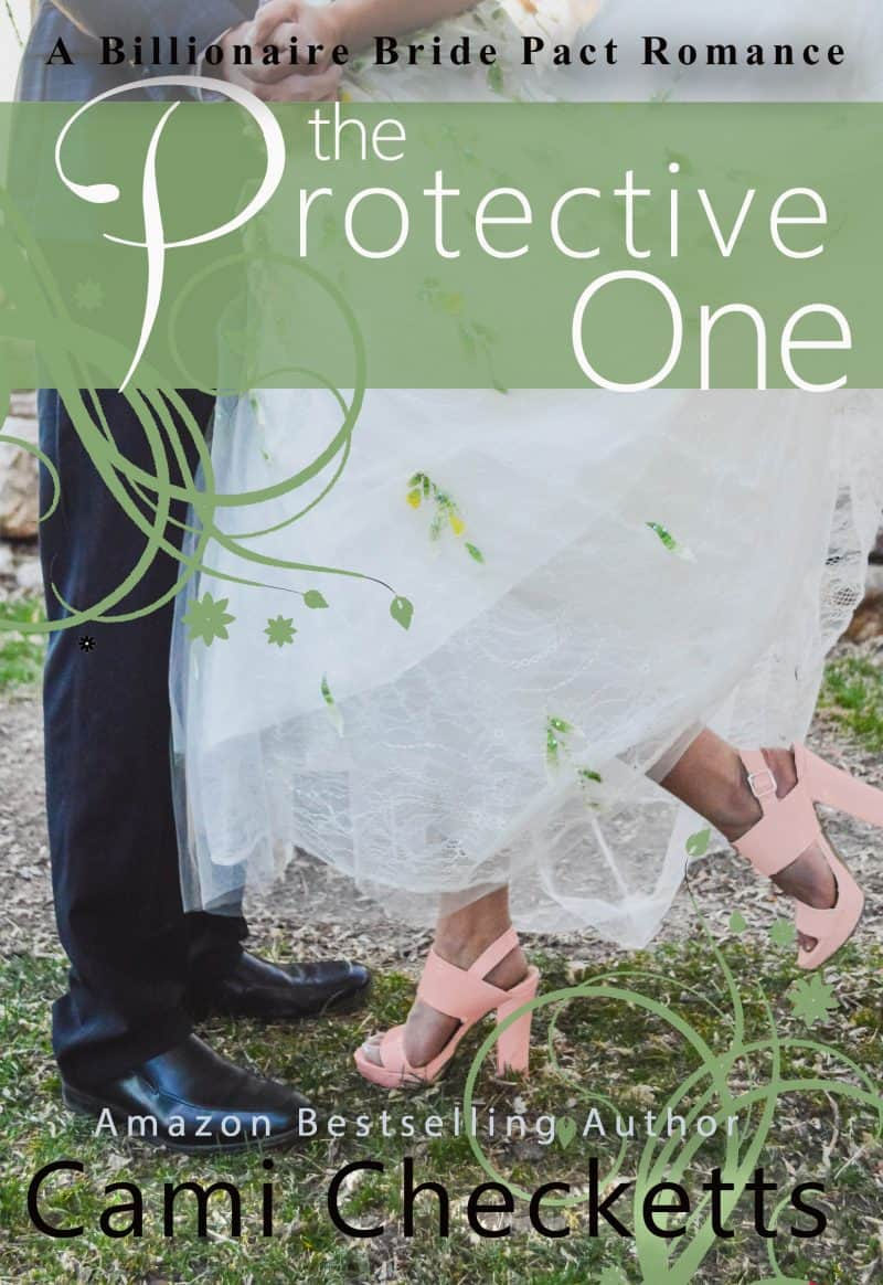 Cover for The Protective One: Billionaire Bride Pact Romance