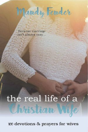 Cover for The Real Life of a Christian Wife