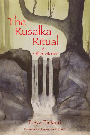 Cover for The Rusalka Ritual & Other Stories