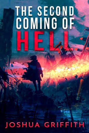 Cover for The Second Coming of Hell