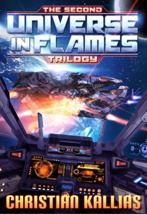 Cover for The Second Universe in Flames Trilogy