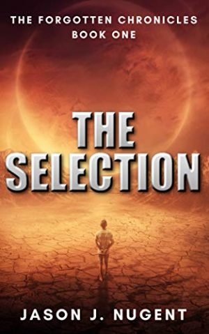Cover for The Selection: The Forgotten Chronicles Book One