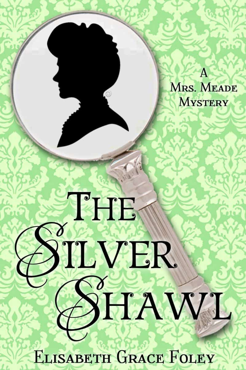 Cover for The Silver Shawl: A Mrs. Meade Mystery