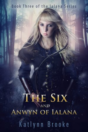 Cover for The Six and Anwyn of Ialana