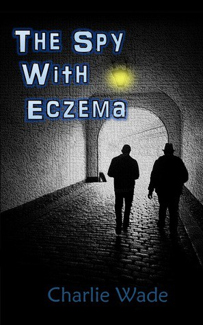 Cover for The Spy with Eczema
