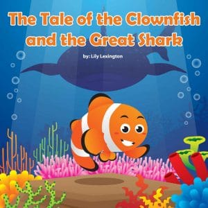 Cover for The Tale of the Clownfish and the Great Shark