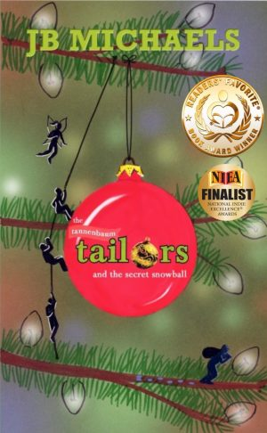 Cover for The Tannenbaum Tailors and the Secret Snowball