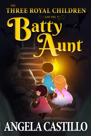 Cover for The Three Royal Children and the Batty Aunt