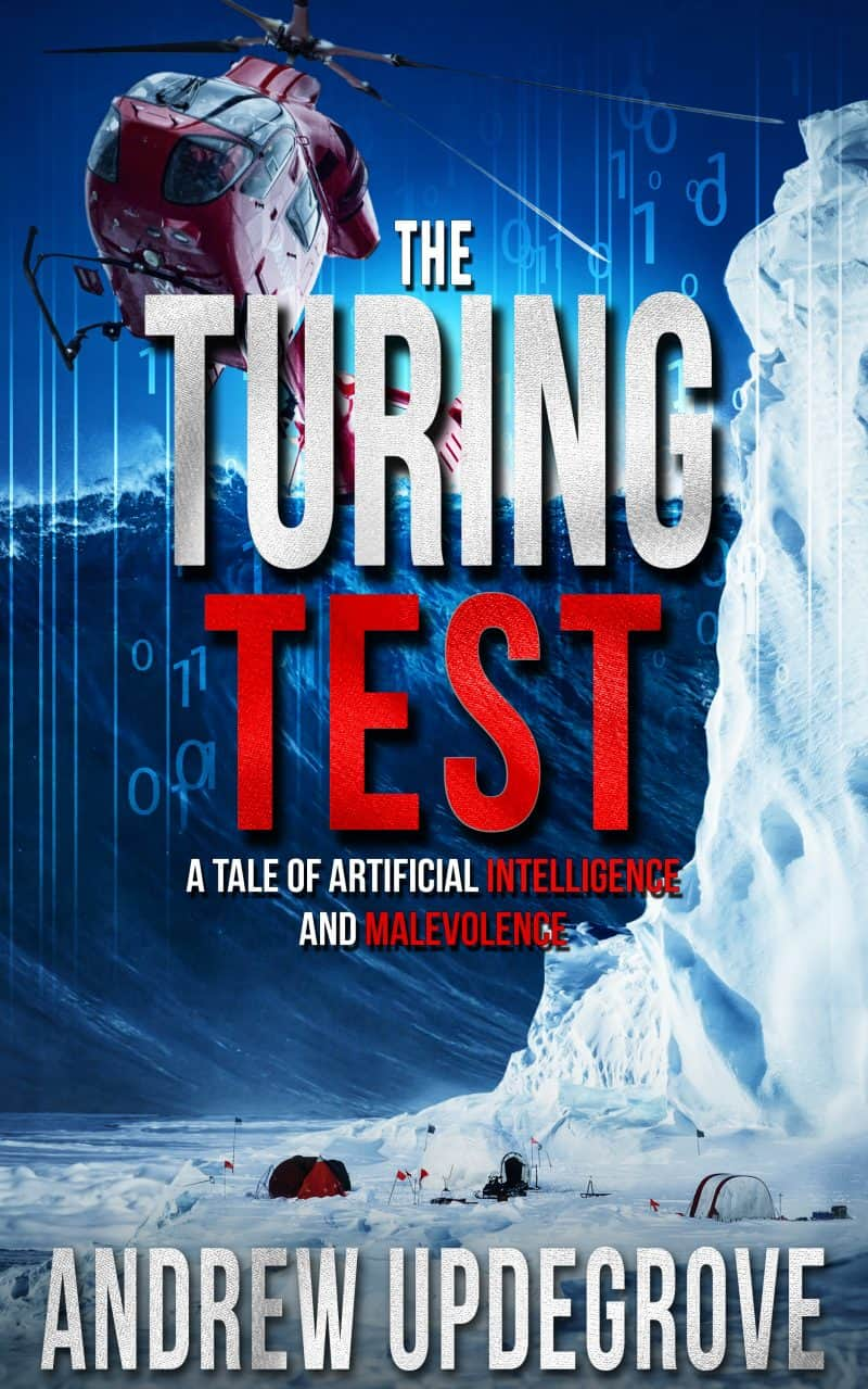 Cover for The Turing Test: a Tale of Artificial Intelligence and Malevolence