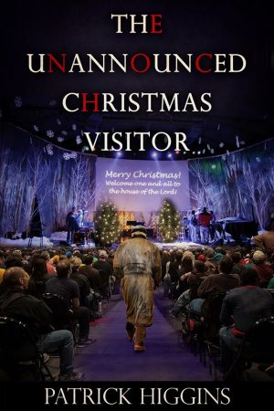 Cover for The Unannounced Christmas Visitor