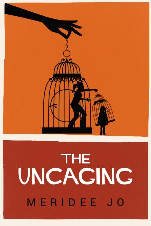 Cover for The Uncaging