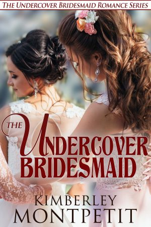 Cover for The Undercover Bridesmaid