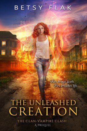 Cover for The Unleashed Creation (The Clan-Vampire Clash: A Prequel)