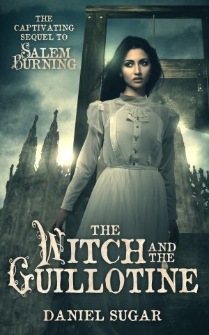 Cover for The Witch and the Guillotine