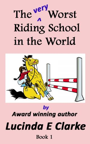 Cover for The very Worst Riding School in the World