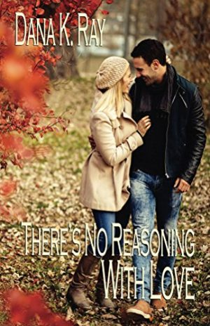 Cover for There's No Reasoning with Love