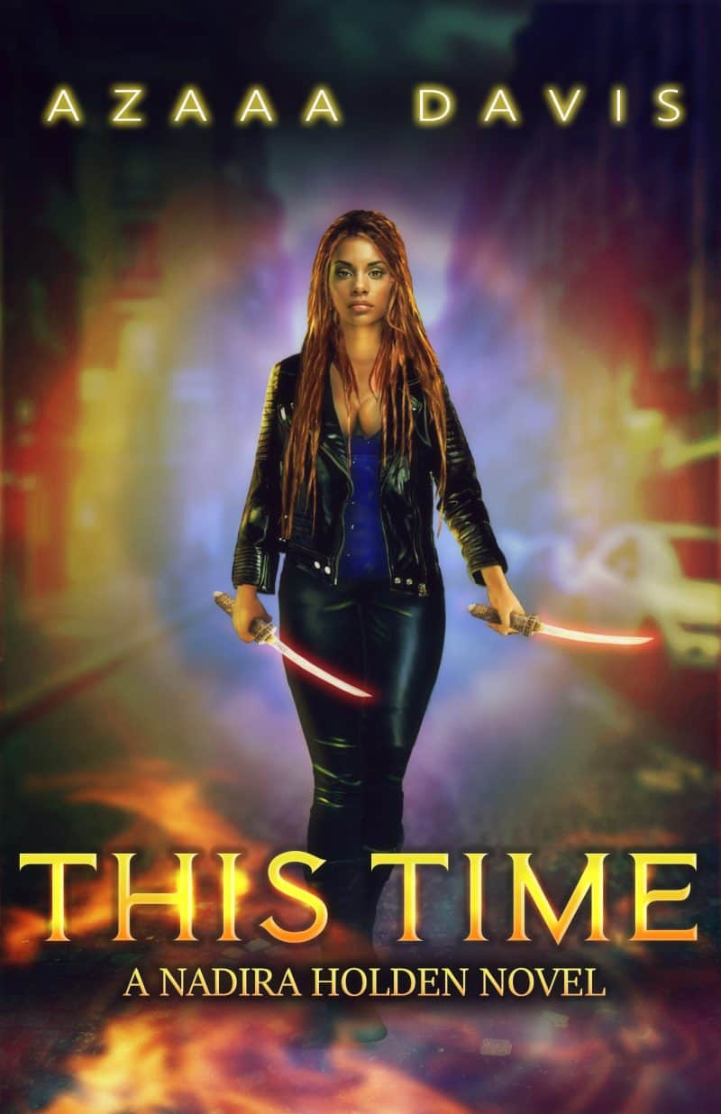 Cover for This Time: A Nadira Holden Novel