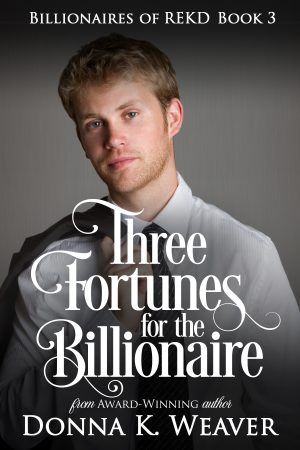 Cover for Three Fortunes for the Billionaire