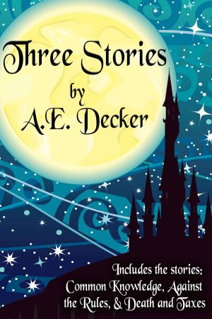 Cover for Three Stories by A. E. Decker