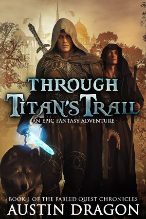 Cover for Through Titan's Trail: Fabled Quest Chronicles