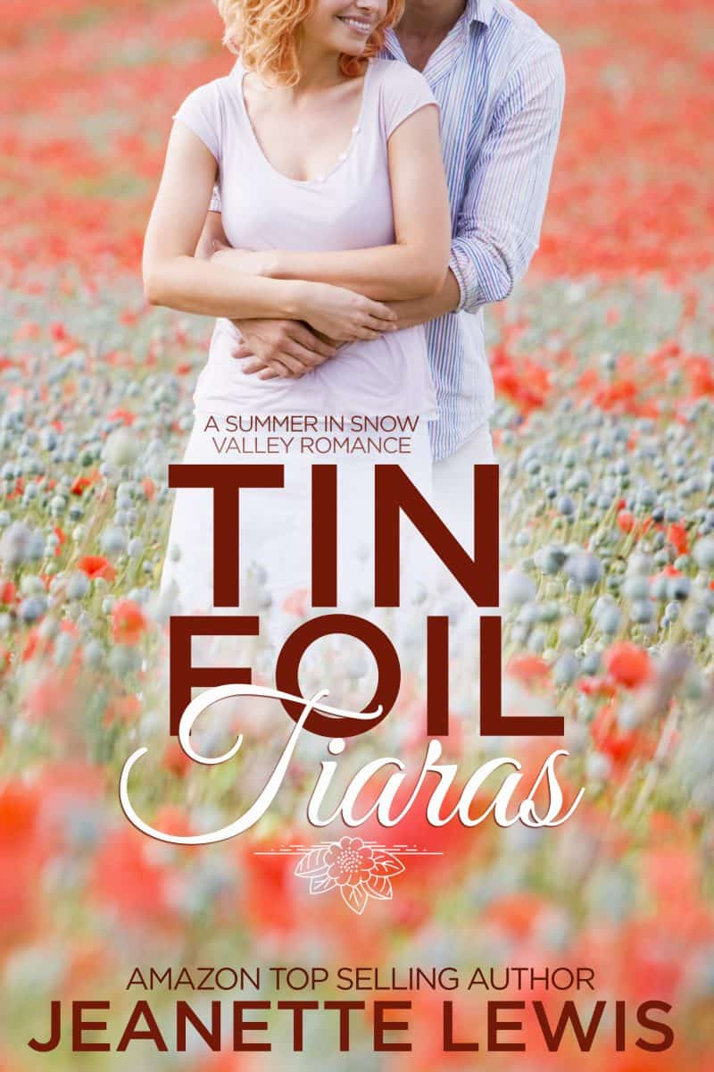 Cover for Tin Foil Tiaras: A Snow Valley Romance