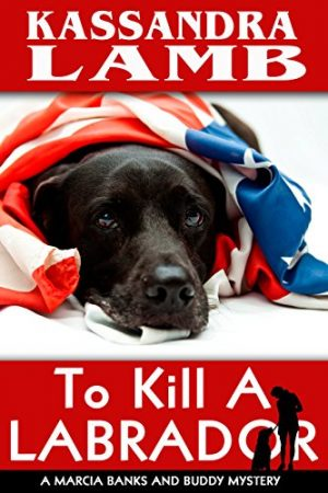 Cover for To Kill a Labrador