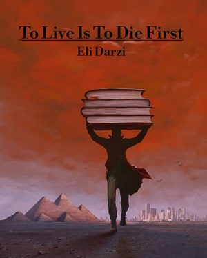 Cover for To Live Is To Die First