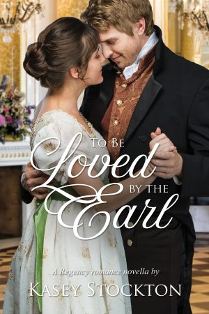 Cover for To be Loved by the Earl