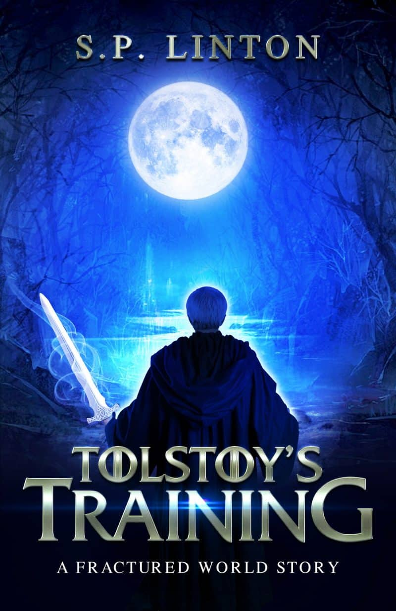 Cover for Tolstoy's Training: A Fractured World Story