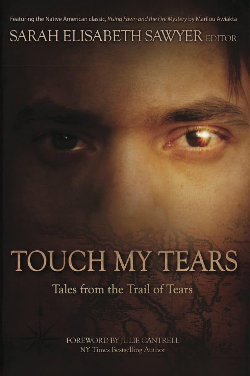 Cover for Touch My Tears: Tales from the Trail of Tears