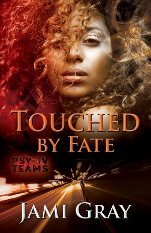 Cover for Touched by Fate: PSY-IV Teams Book 2