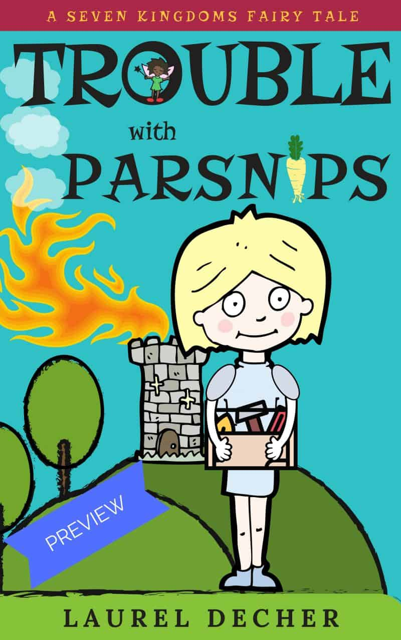 Cover for Trouble with Parsnips PREVIEW: A Seven Kingdoms Fairy Tale