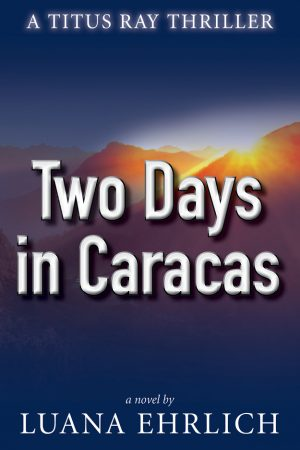 Cover for Two Days in Caracas