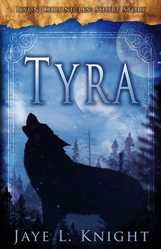 Cover for Tyra (Ilyon Chronicles Short Story)