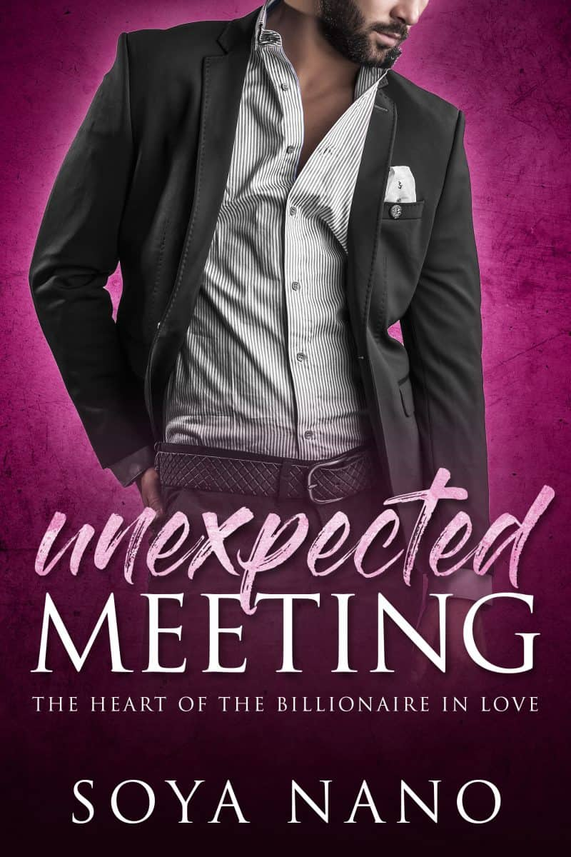 Cover for Unexpected meeting: the heart of the billionaire in love