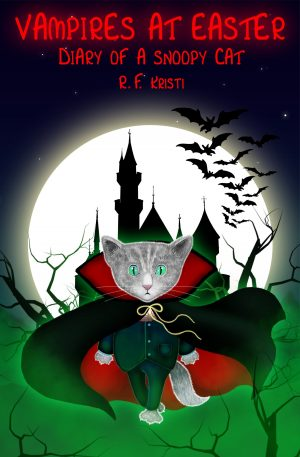 Cover for Vampires at Easter: Diary of a Snoopy Cat