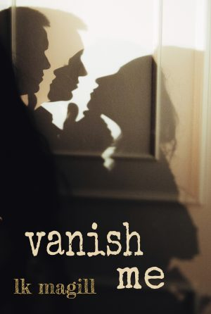Cover for Vanish Me