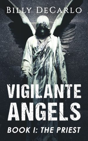 Cover for Vigilante Angels: The Priest