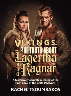 Cover for Vikings: The Truth About Lagertha and Ragnar
