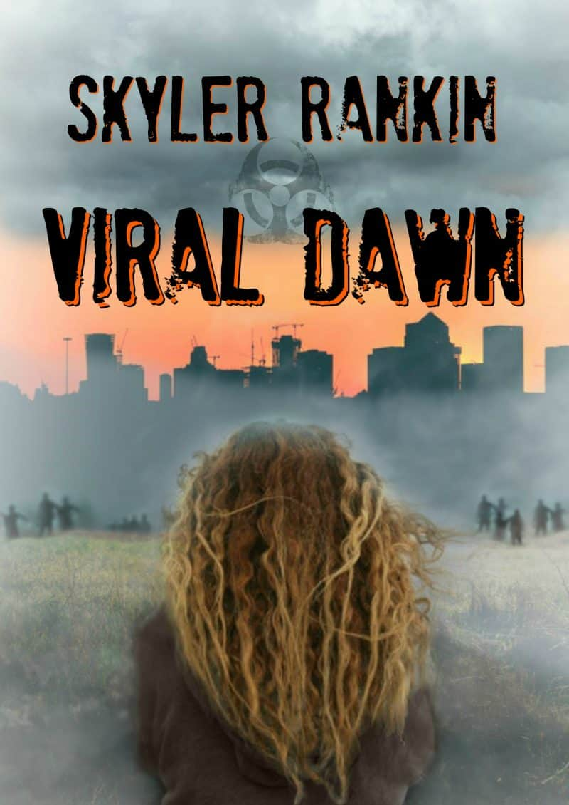 Cover for Viral Dawn: A dystopian zombie apocalypse thriller