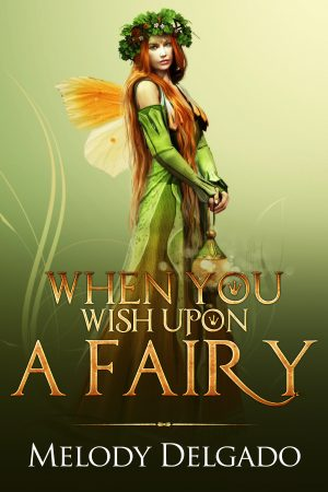 Cover for When You Wish Upon a Fairy