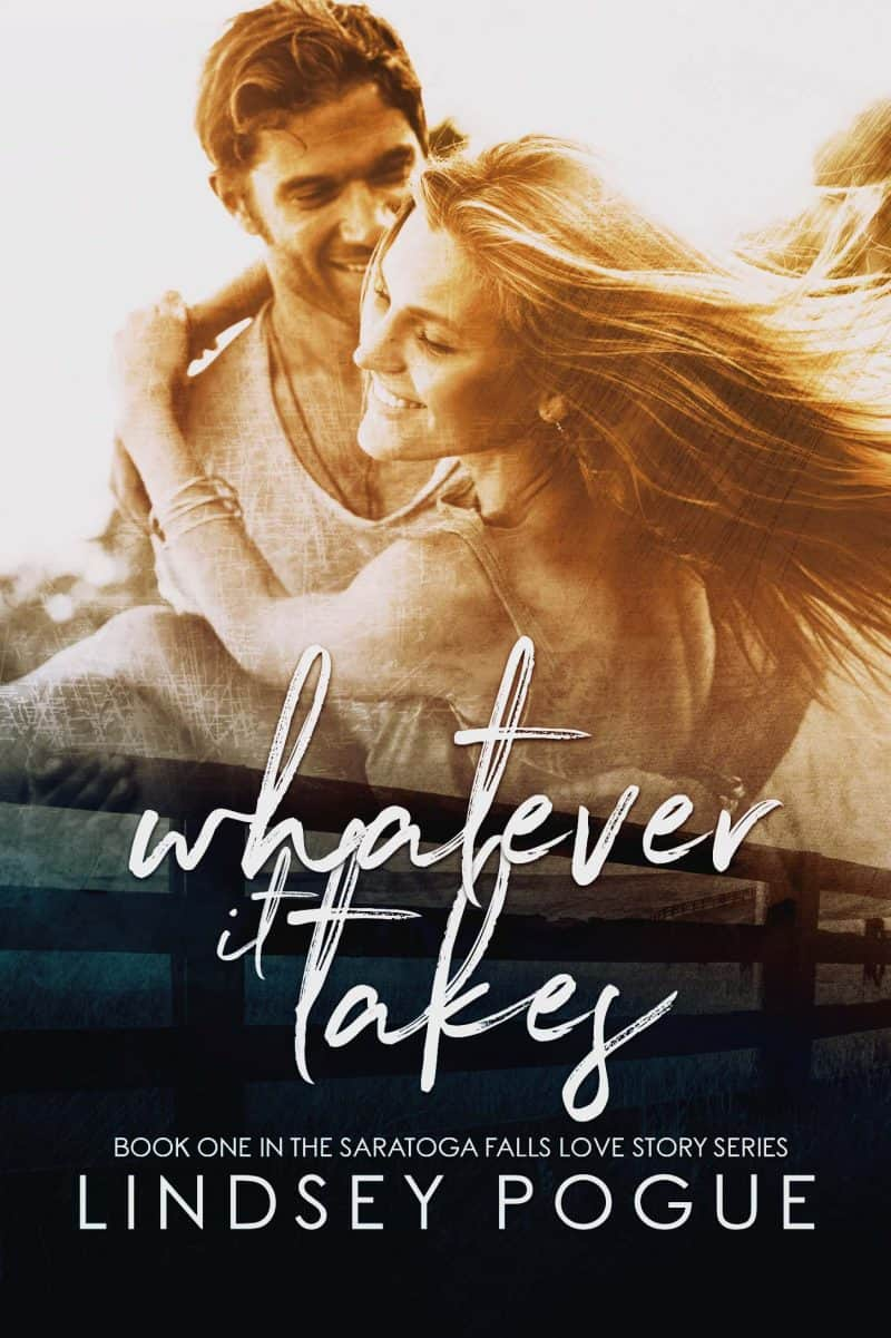 Cover for Whatever It Takes, A Saratoga Falls Love Story Book One