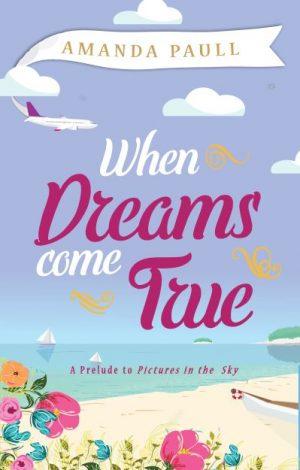 Cover for When Dreams Come True