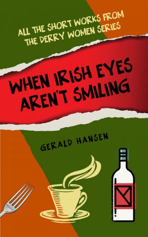 Cover for When Irish Eyes Aren't Smiling