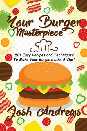 Cover for Your Burger Masterpiece