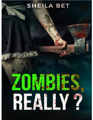 Cover for ZOMBIES REALLY?