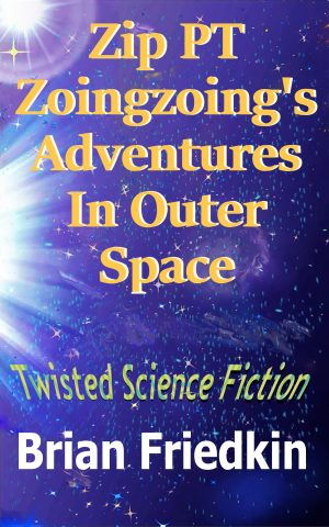 Cover for Zip PT Zoingzoing's Adventures In Outer Space