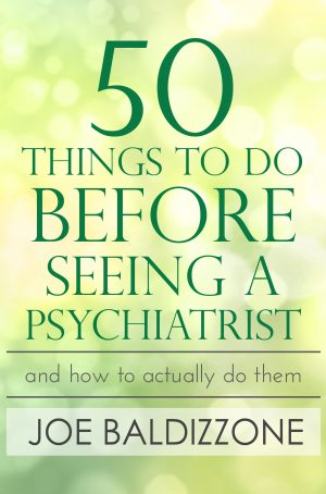 Cover for 50 Things to Do before Seeing a Psychiatrist