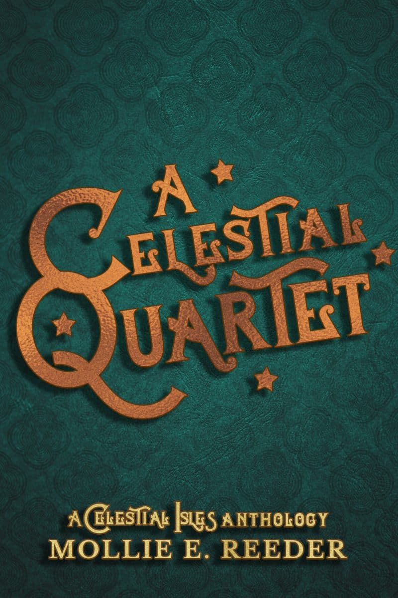 Cover for A Celestial Quartet: A Celestial Isles Anthology